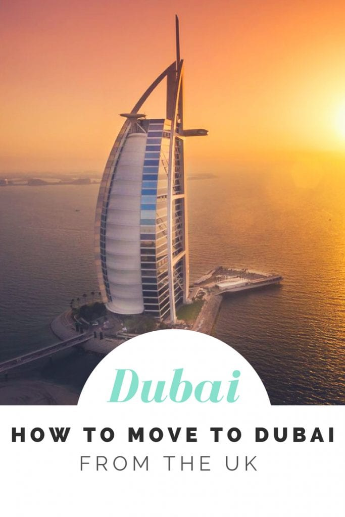 How to move to dubai from the UK