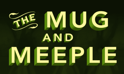 why i love the mug and meeple