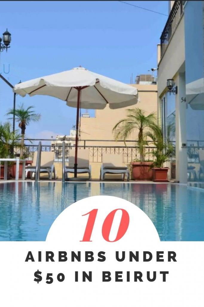 10 airbnbs under $50 in beirut (1)