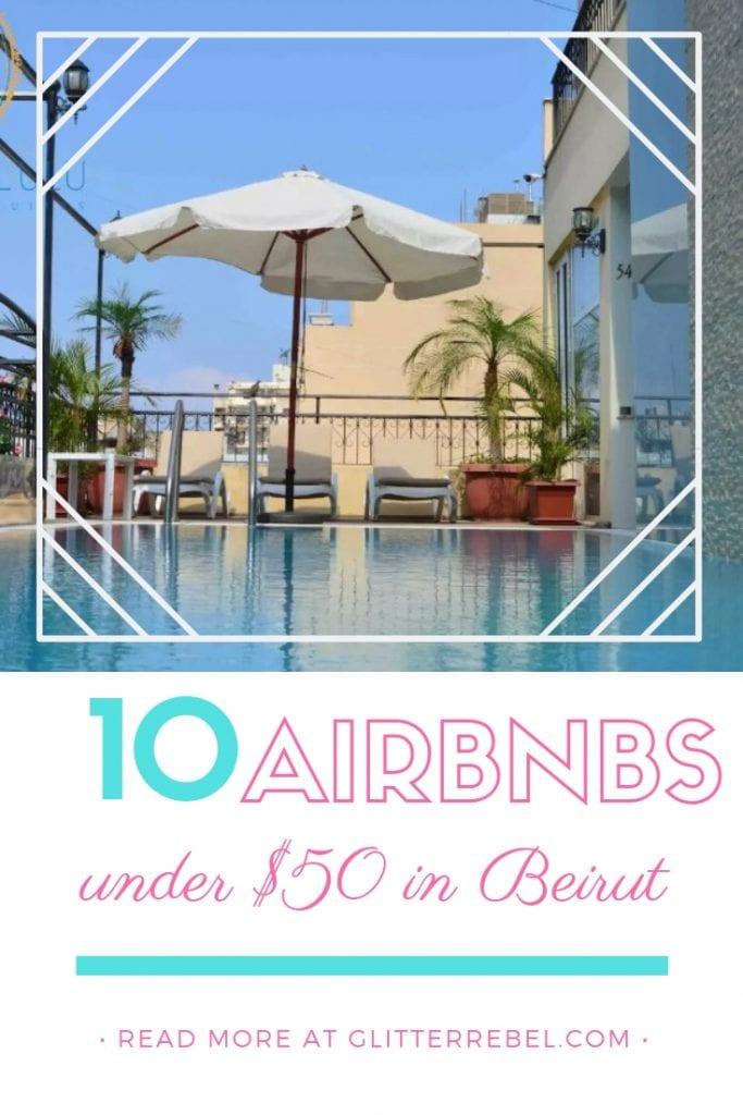 10 airbnbs under $50 in beirut