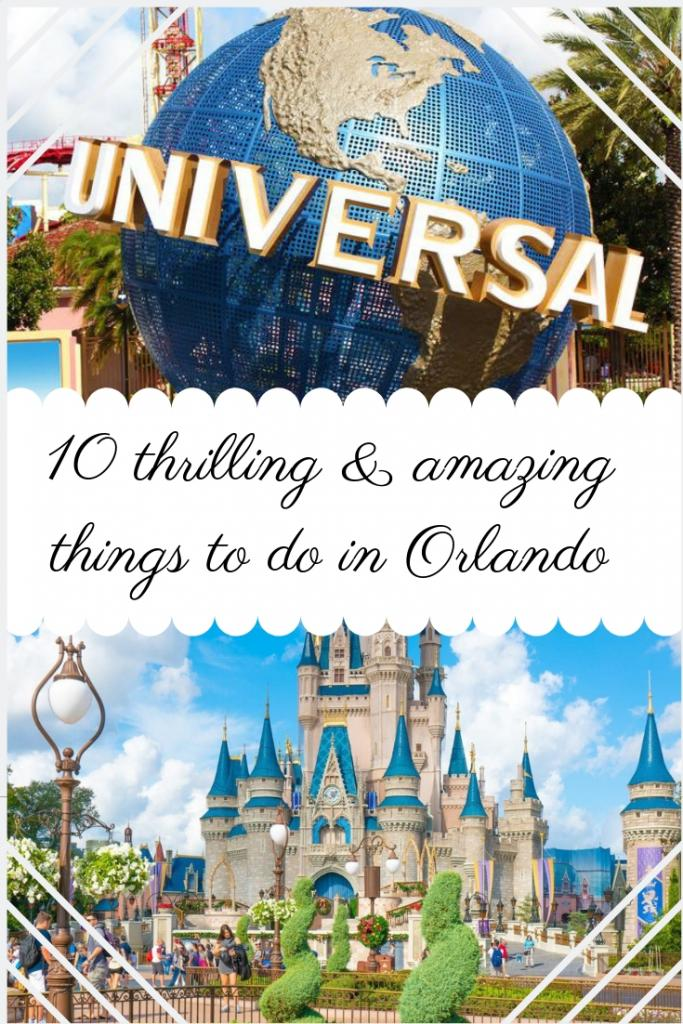 10 thrilling & amazing things to do in Orlando