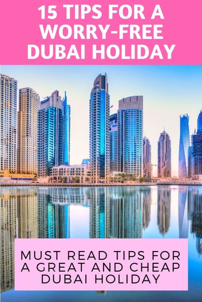15 TIPS FOR A WORRY-FREE DUBAI HOLIDAY