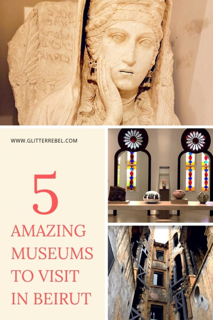 5 AMAZING MUSEUMS TO VISIT IN BEIRUT