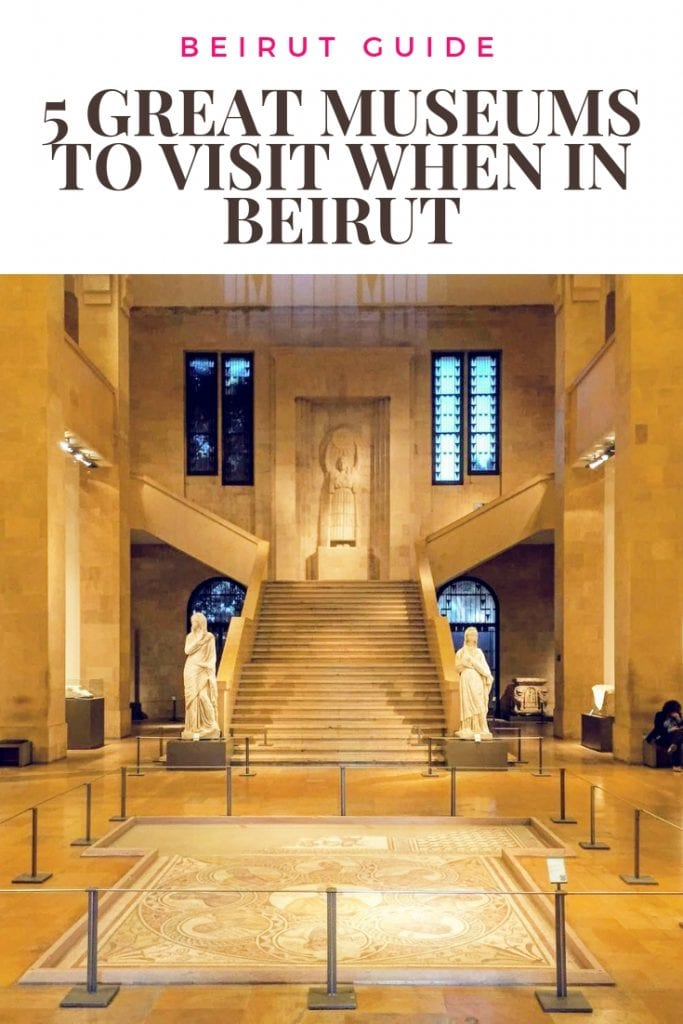 5 great museums to visit when in Beirut