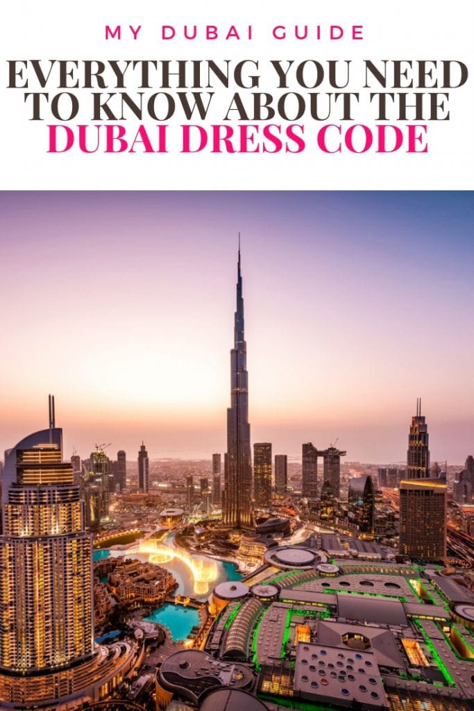EVERYTHING YOU NEED TO KNOW ABOUT THE DUBAI DRESS CODE