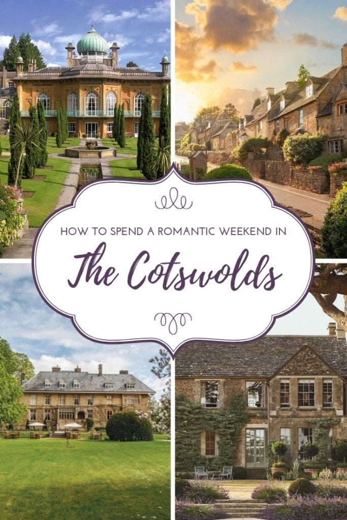 How to spend a romantic weekend in the cotswolds