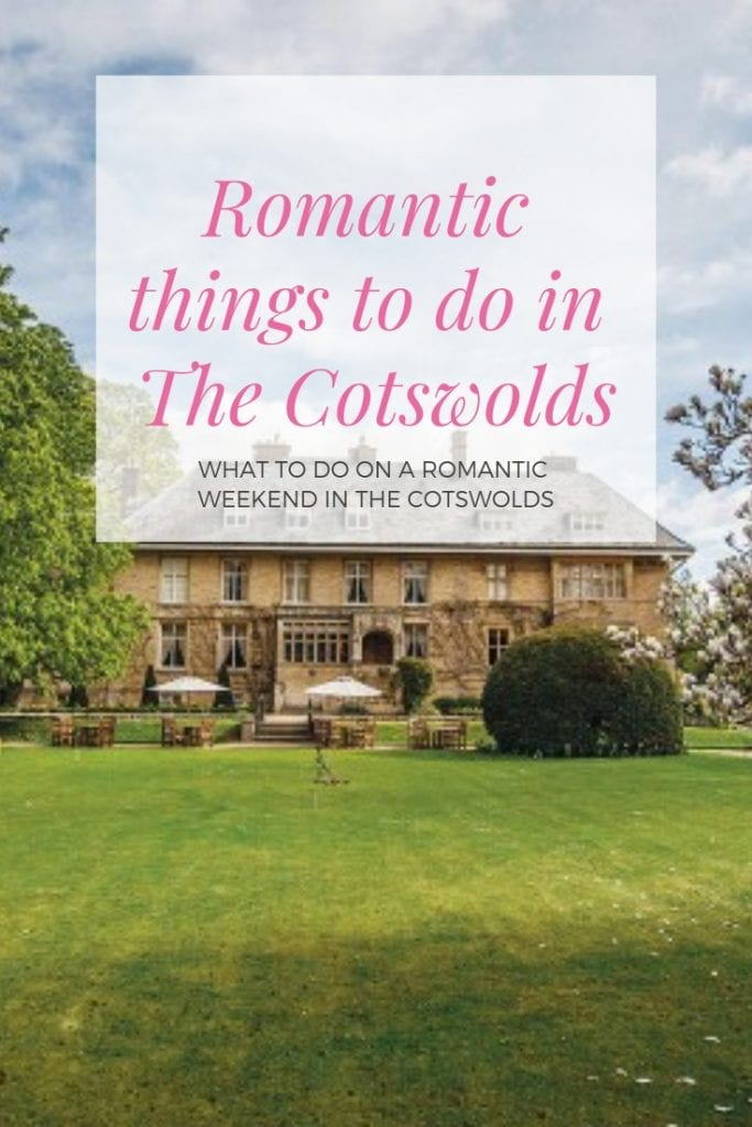 Romantic things to do in The Cotswolds