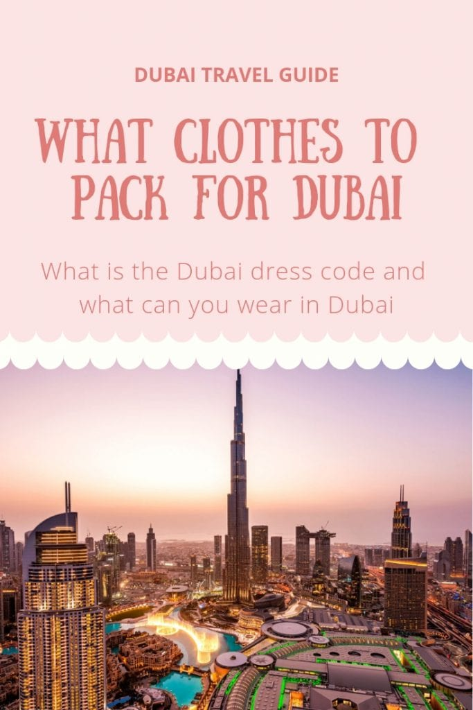 WHAT CLOTHES TO PACK FOR DUBAI