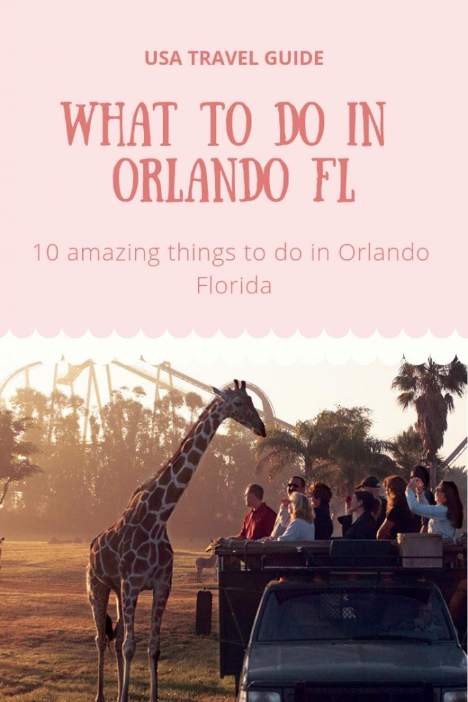 WHAT TO DO IN ORLANDO FL