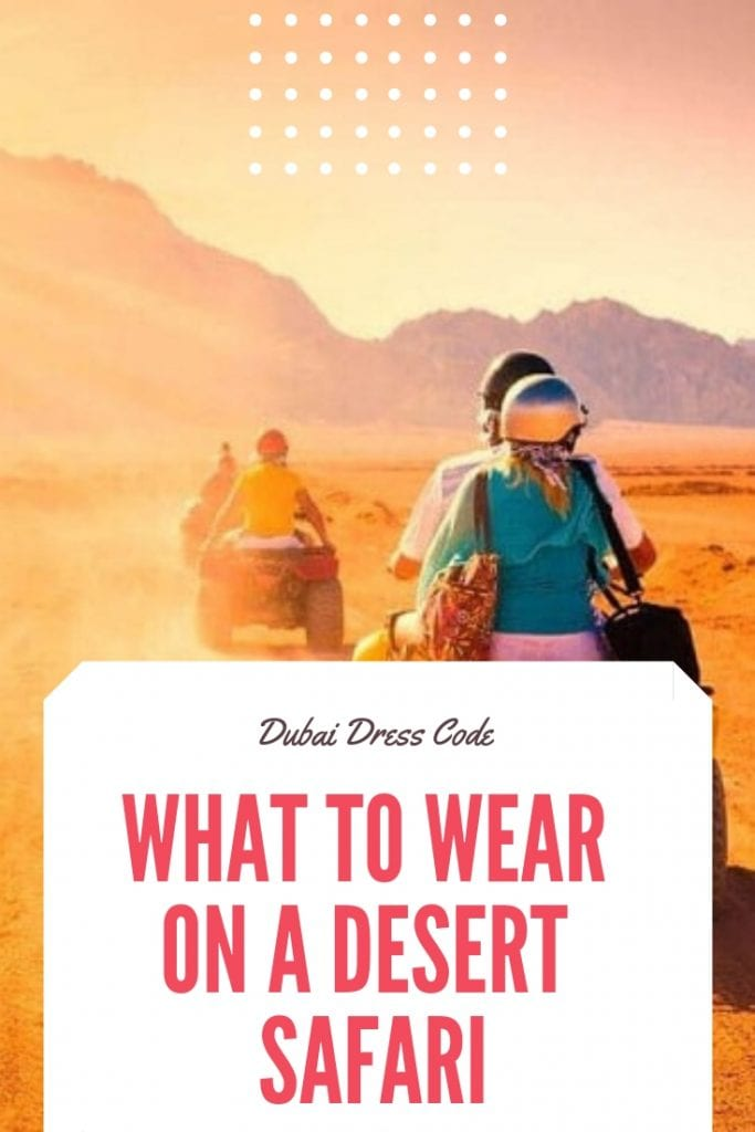 WHAT TO WEAR ON A DESERT SAFARI