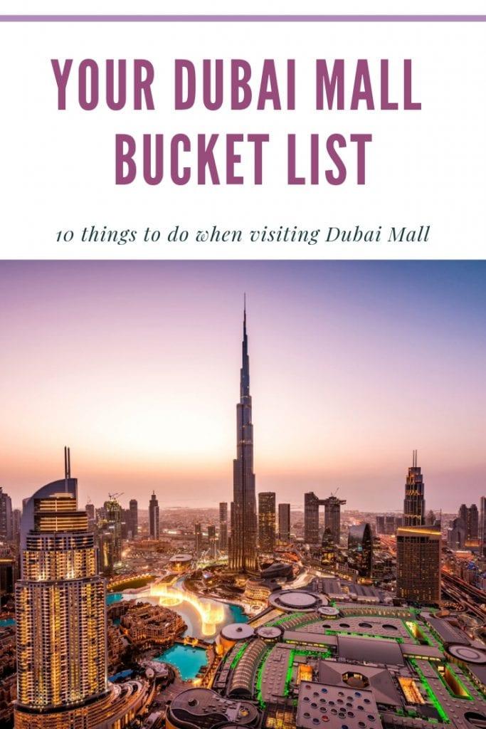 Your Dubai Mall Bucket List