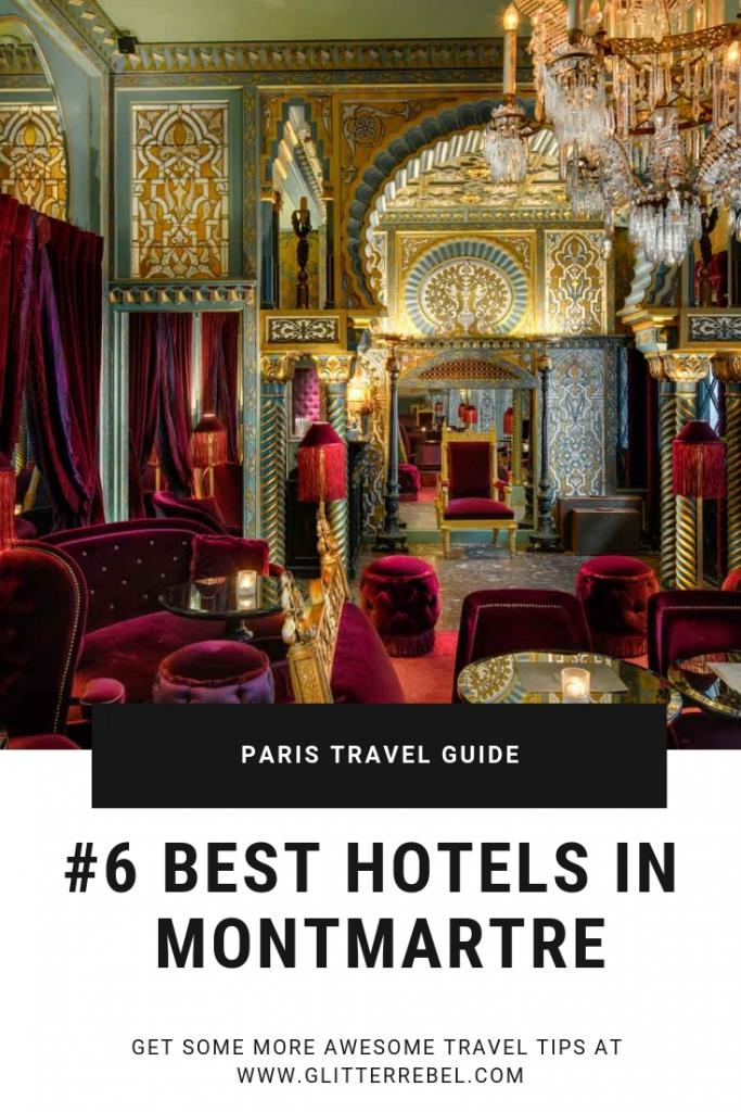 #6 BEST HOTELS IN MONTMARTRE