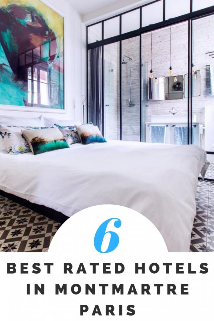 6 bast rated hotels in montmartre paris
