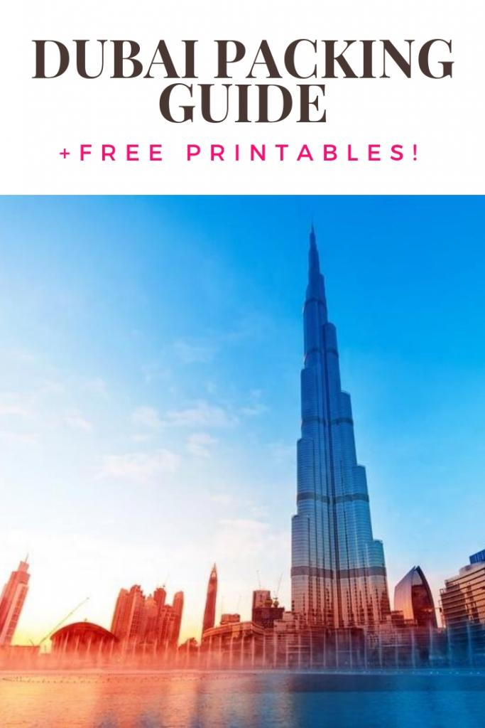 DUBAI PACKING GUIDE PLUS FREE PRINTABLES