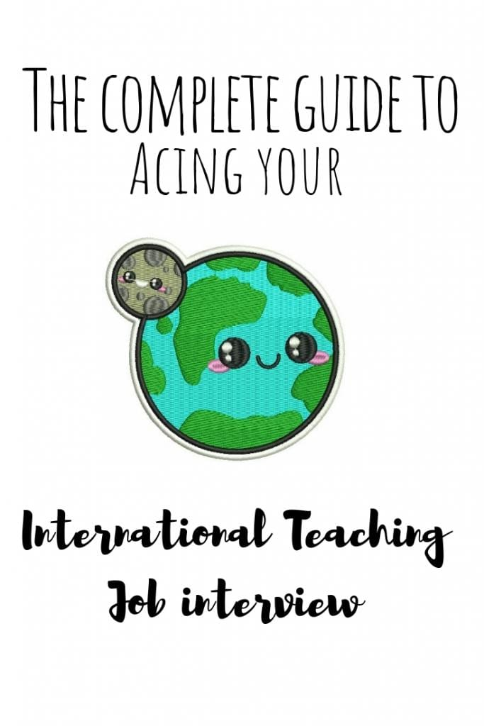 The complete guide to acing your international teaching job interview