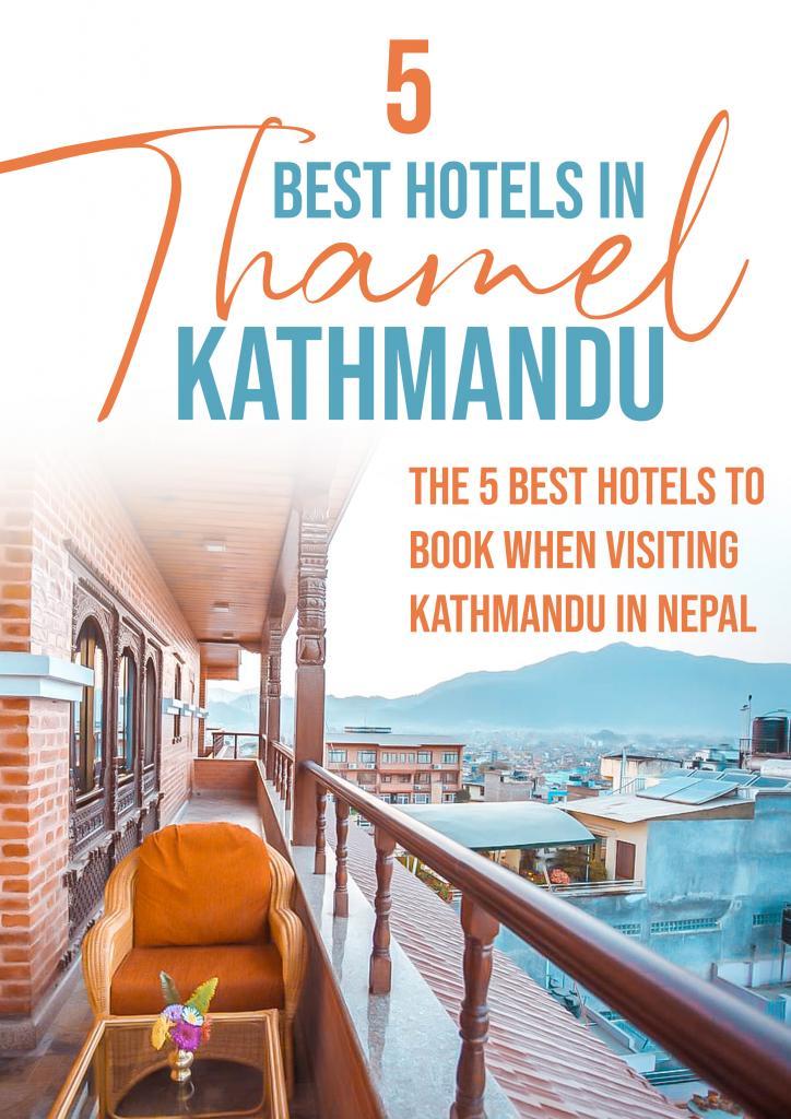 5 best hotels in thamel kathmandu