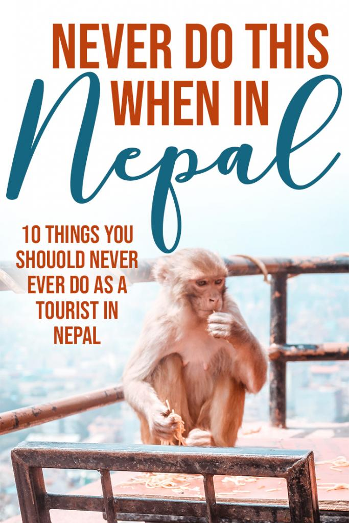 never do this when in Nepal