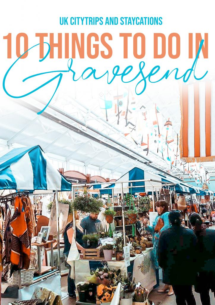 10 great things to do in Gravesend