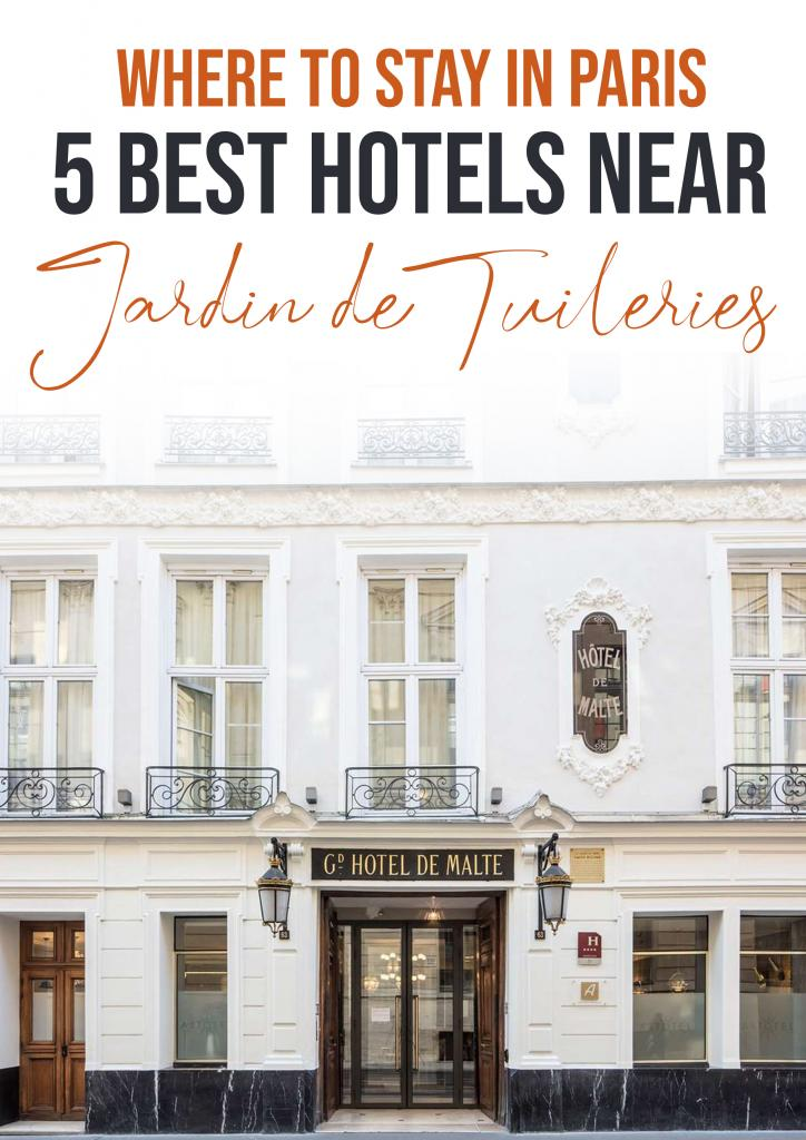 5 best hotels near jardin de tuileries