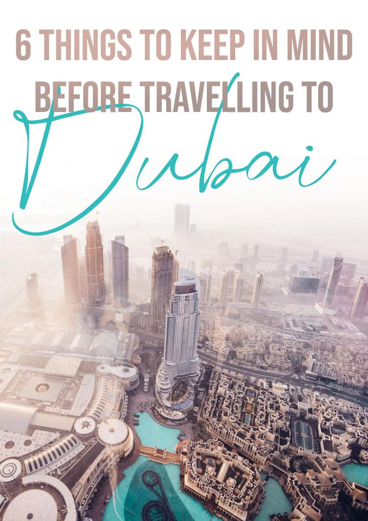 6 things to keep in mind before travelling to dubai