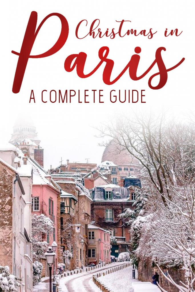 a complete guide to christmas in paris