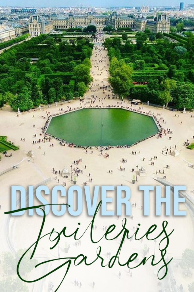discover the tuileries gardens
