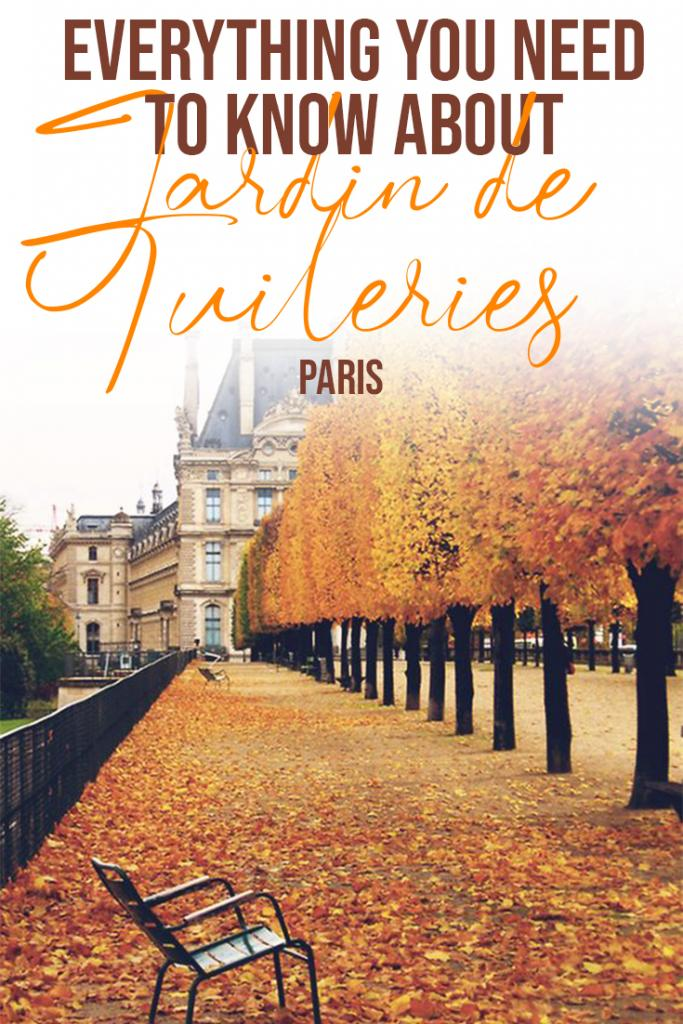 everything you need to know about jardin de tuileries paris