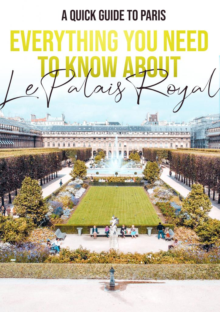 everything you need to know about le palais royal paris