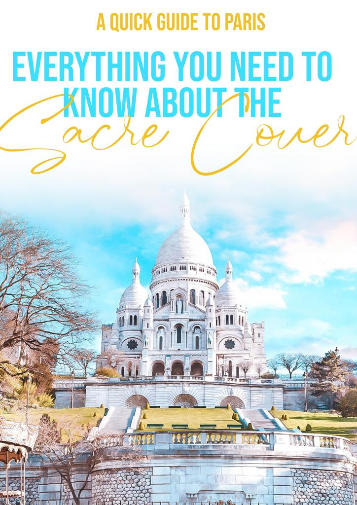 everything you need to know about the sacre couer in paris