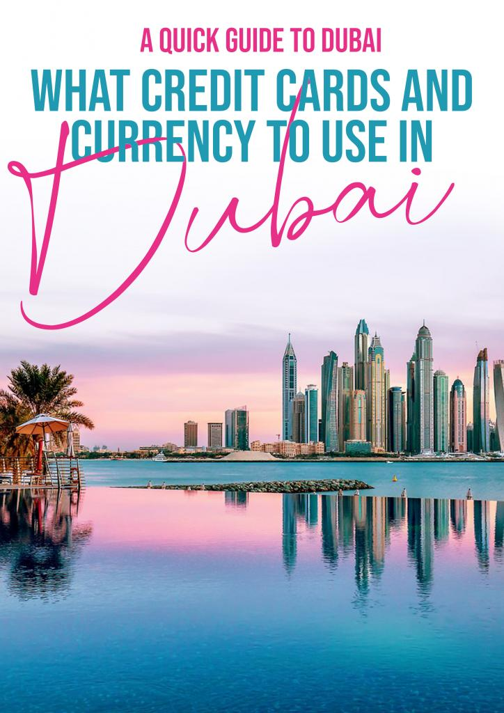 what credit cards and currency to use in Dubai