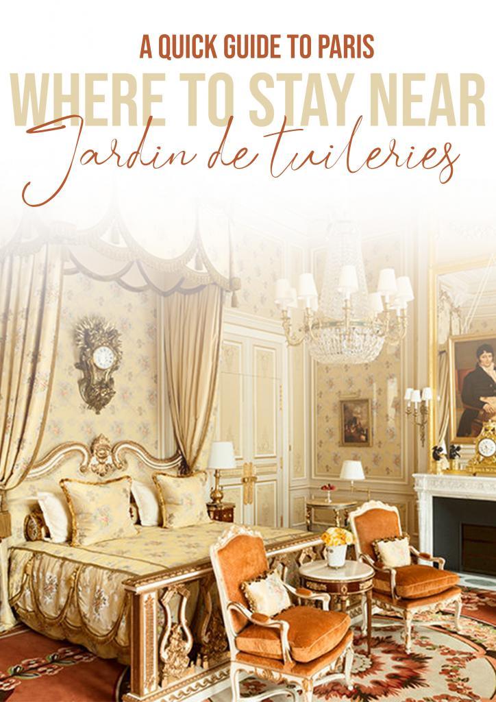 where to stay near jardin tuileries paris