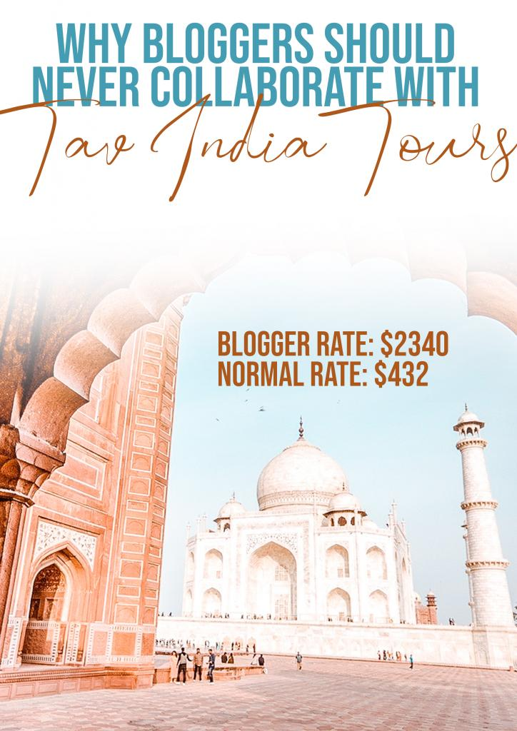 why bloggers should never collaborate with TAV India Tours