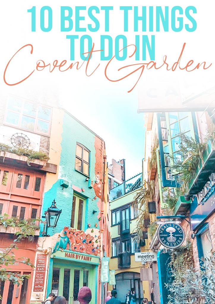 10 best things to do in covent garden london