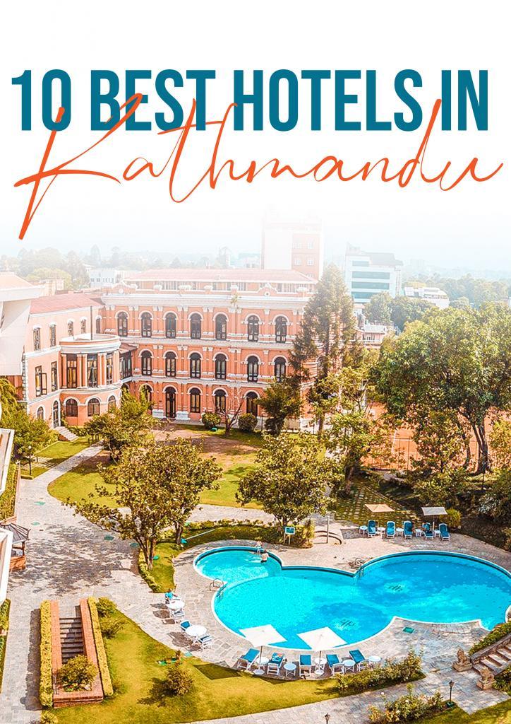 10 best hotels in kathmandu
