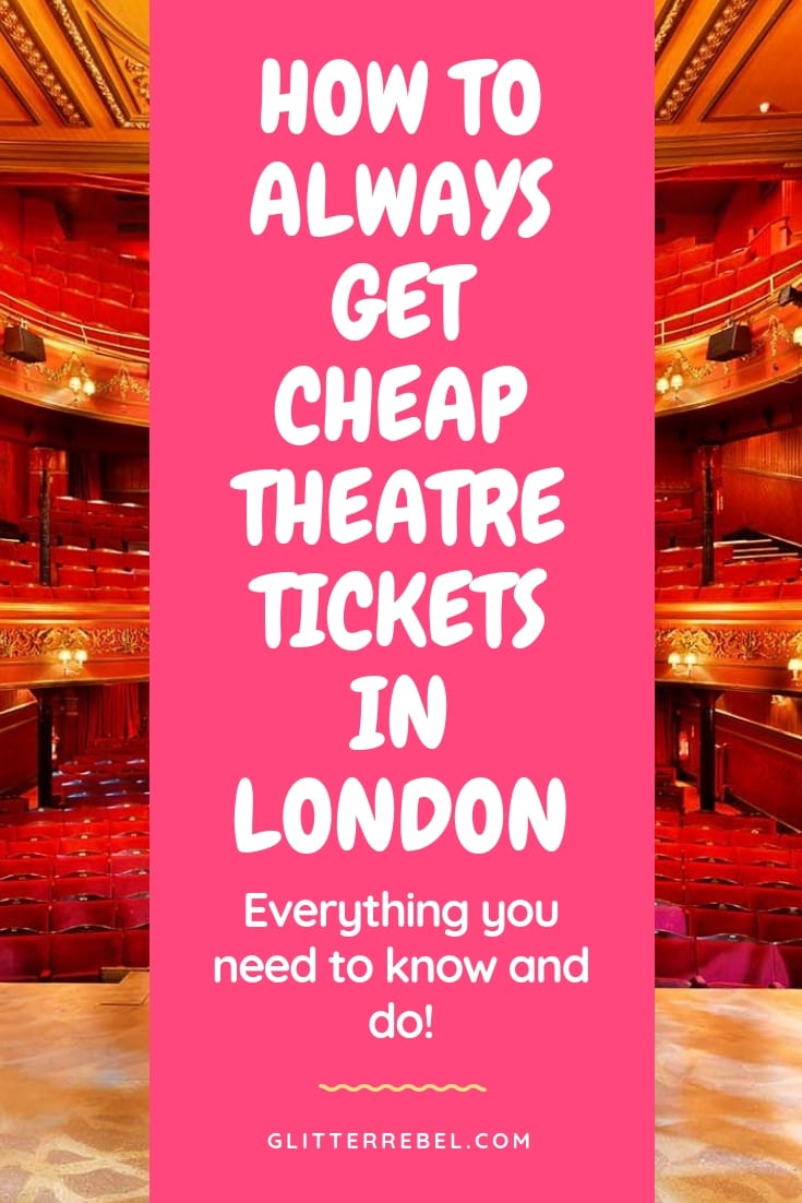 HOW TO ALWAYS GET CHEAP THEATRE TICKETS IN LONDON