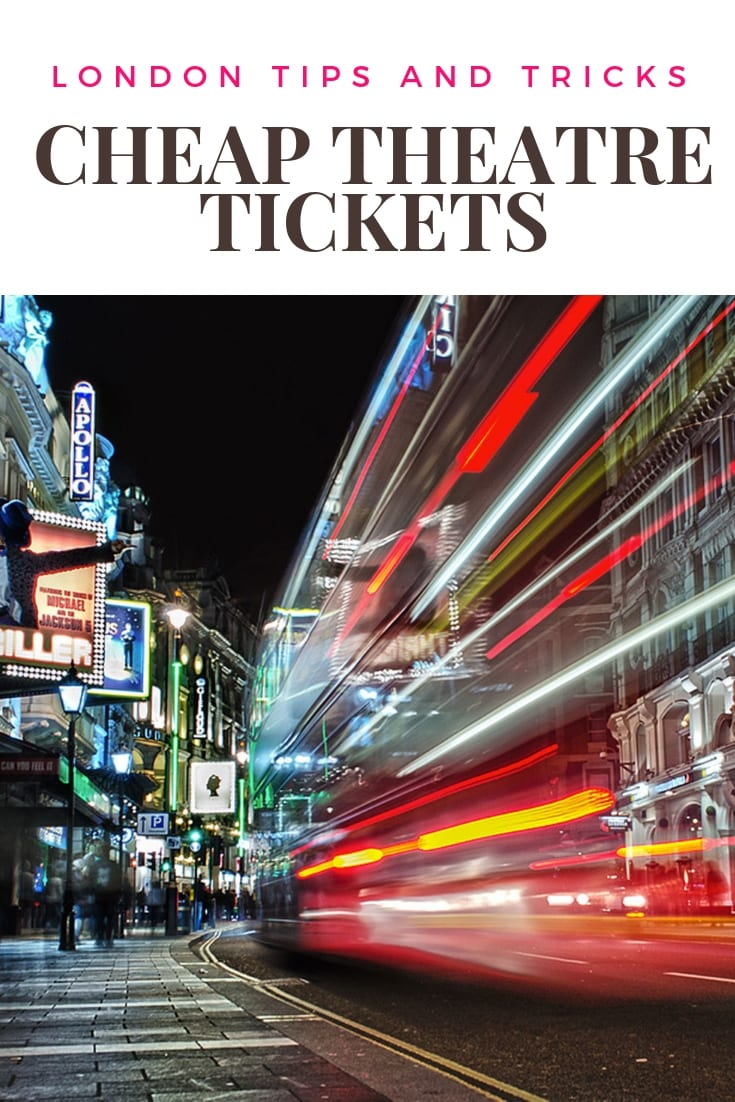 london tips and tricks cheap theatre tickets