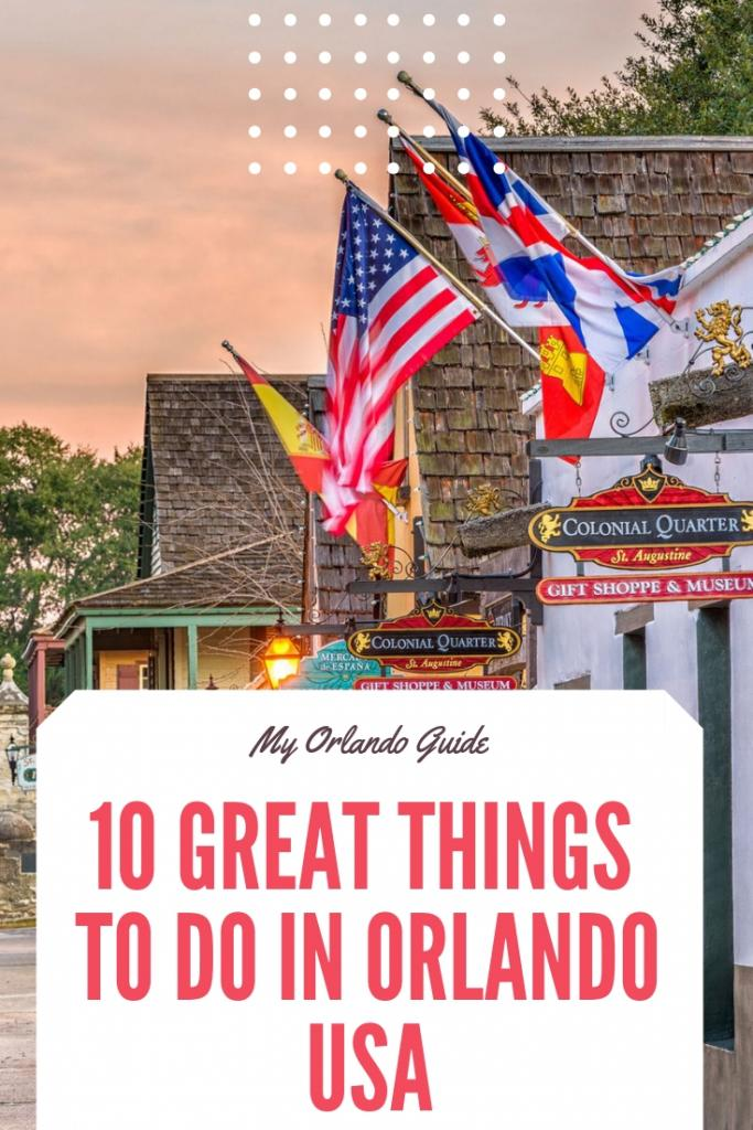 10 GREAT THINGS TO DO IN ORLANDO USA