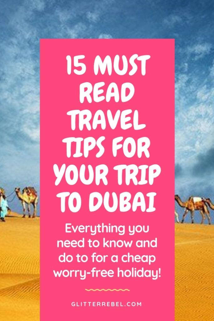 15 MUST READ TRAVEL TIPS FOR YOUR TRIP TO DUBAI