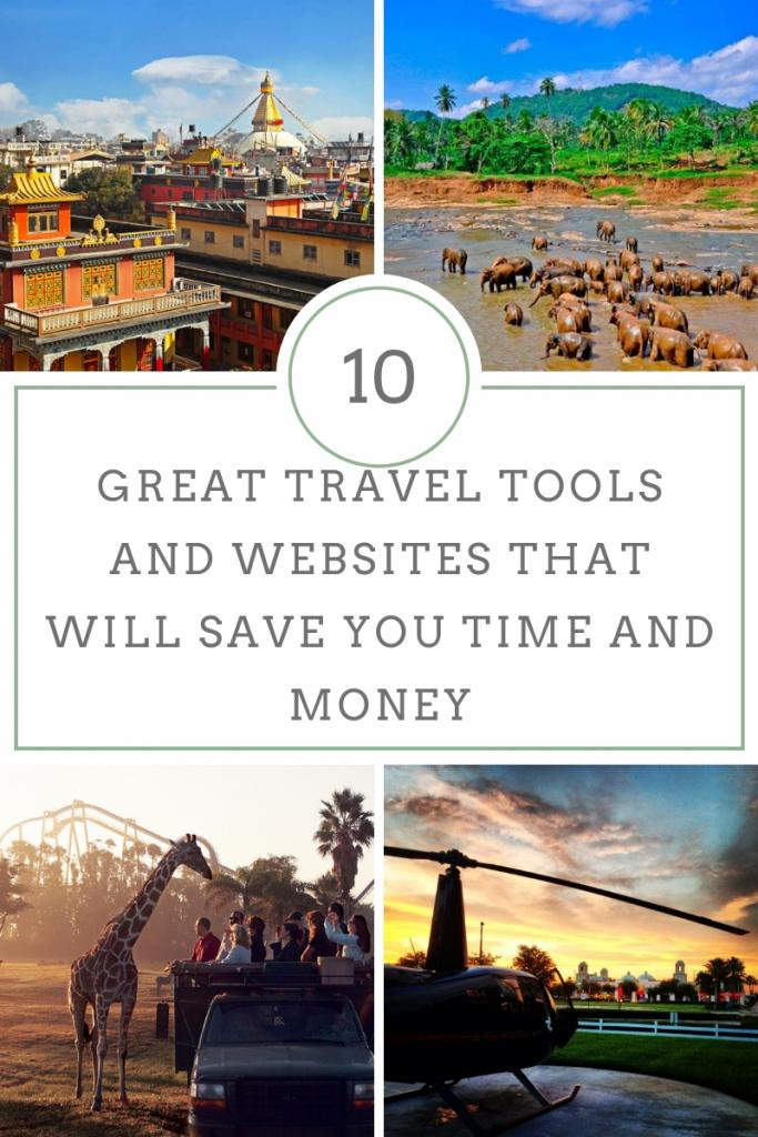 GREAT TRAVEL TOOLS AND WEBSITES THAT WILL SAVE YOU TIME AND MONEY