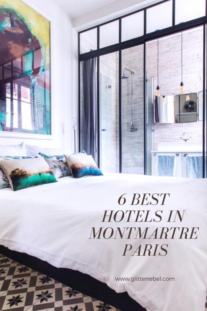 6 BEST HOTELS IN MONTMARTRE PARIS