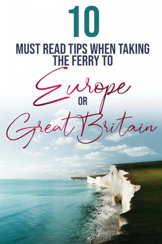 10 must read tips when taking the ferry to europe or great britain