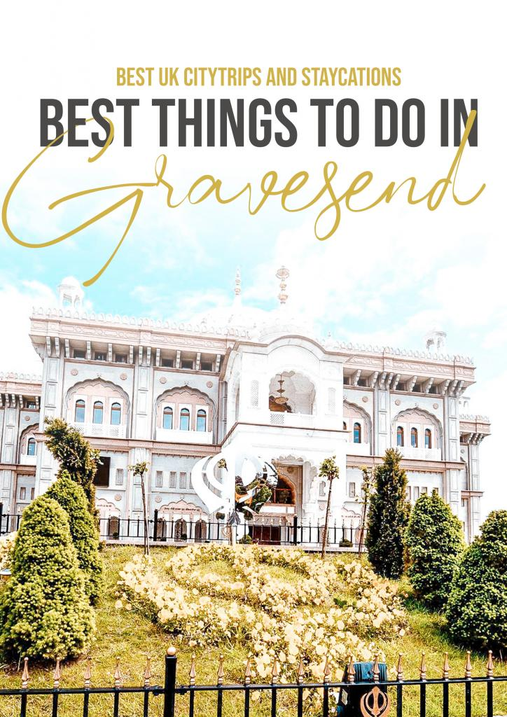 best things to do in Gravesend
