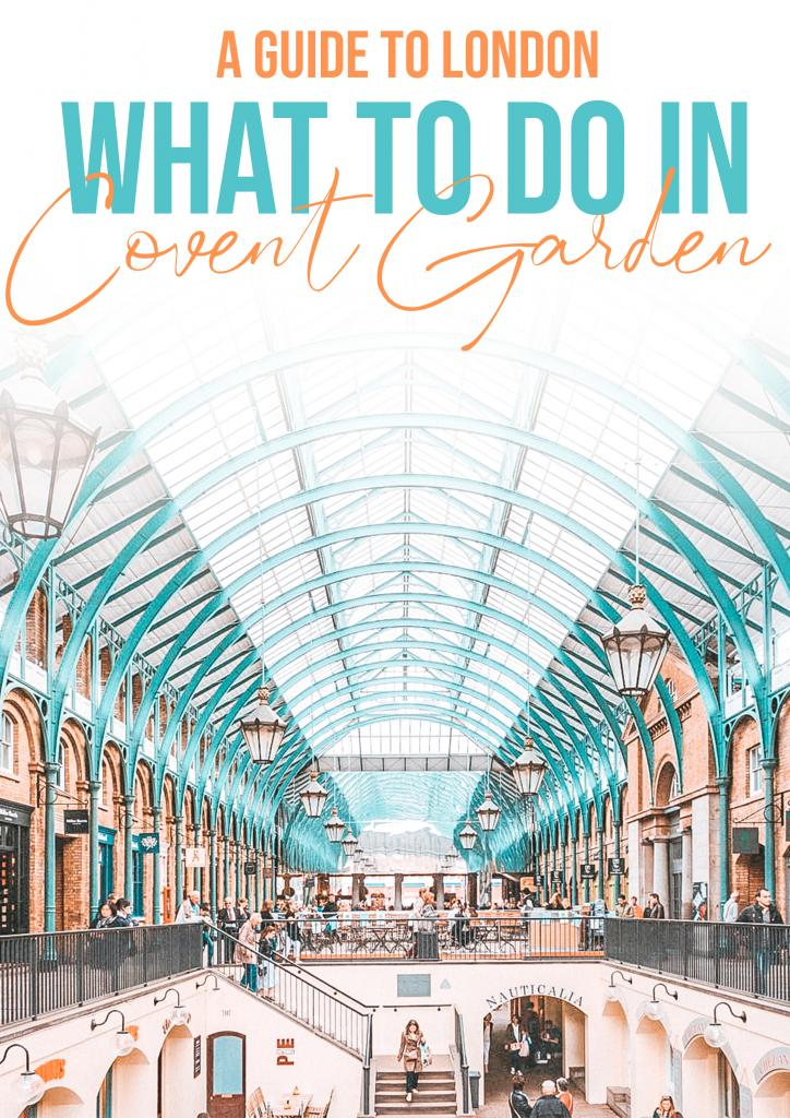 what to do in covent garden london