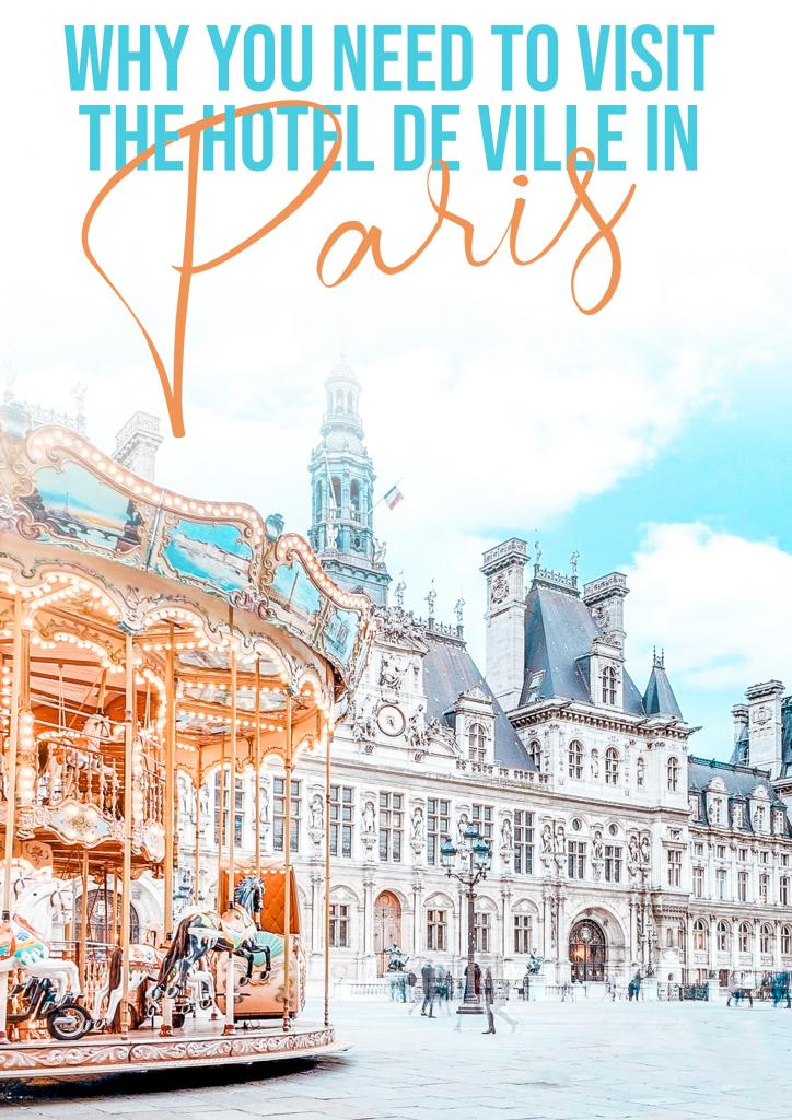 why you need to visit the Hotel de Ville in Paris