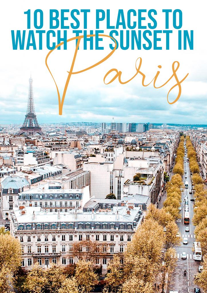 10 best places to watch the sunset in Paris