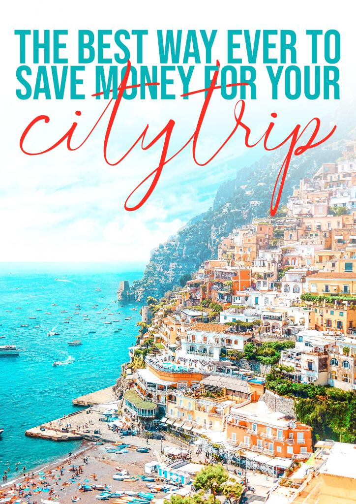the best way ever to save money for your citytrip