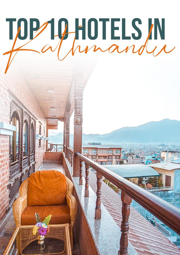 top 10 hotels in Kathmandu