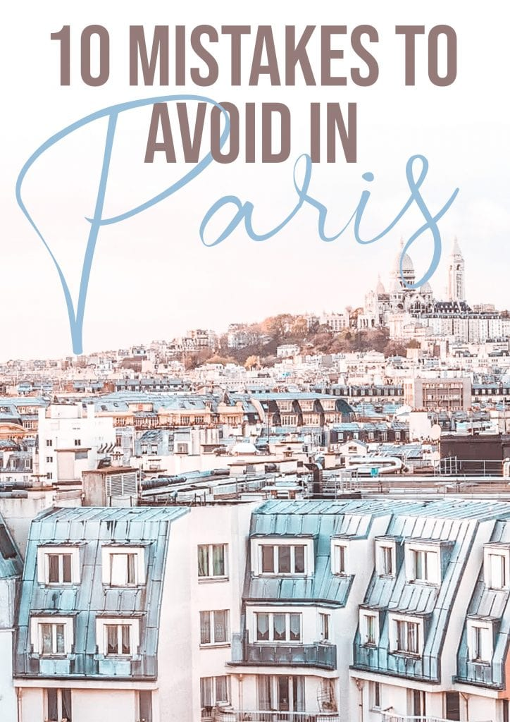 10 mistakes to avoid in paris