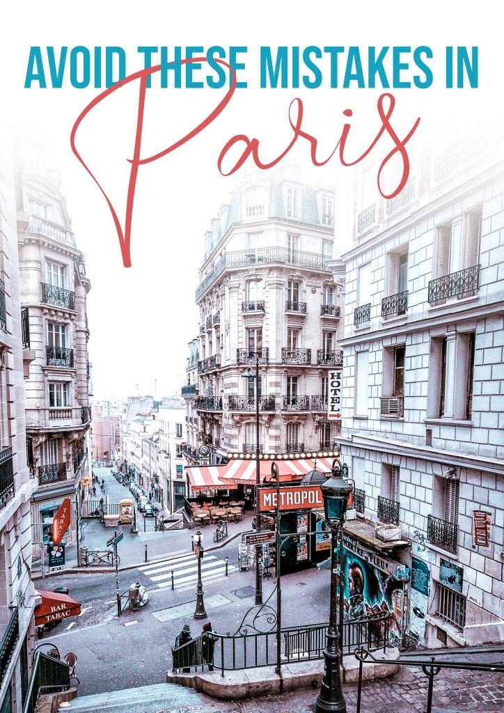 avoid making these mistakes in Paris