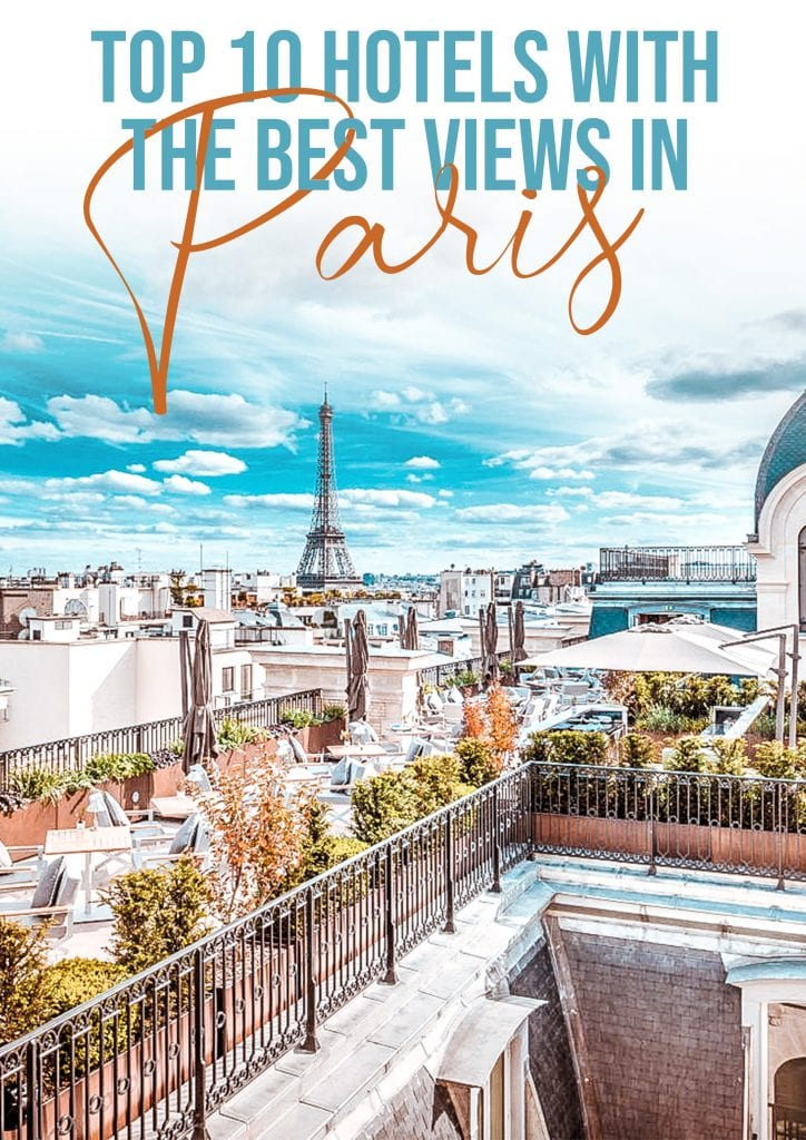10 best hotels view paris